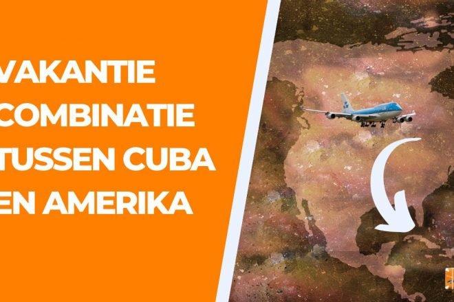 Vakantie combinatie Cuba Amerika cover